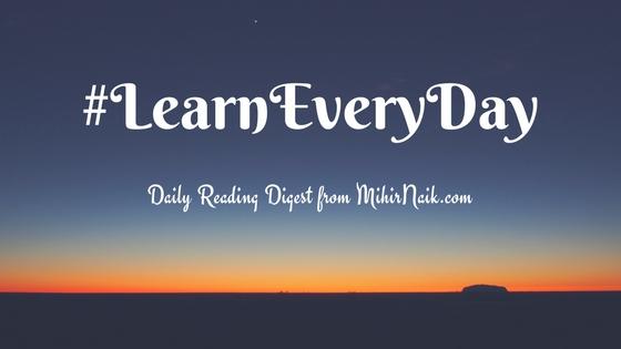 #LearnEveryDay Mihir Naik